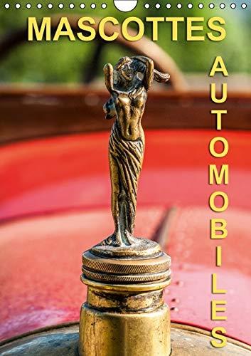 Mascottes Automobiles 2016: Photos en Gros Plans de Bouchons de Radiateurs. (Calvendo Mobilite) (...