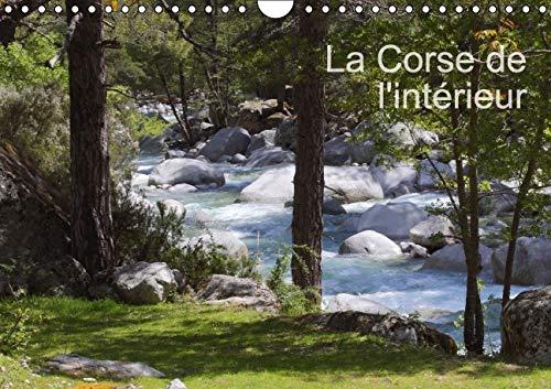 La Corse de l'Interieur 2016: Quelques Images de l'Ile de Beaute (Calvendo Nature) (...