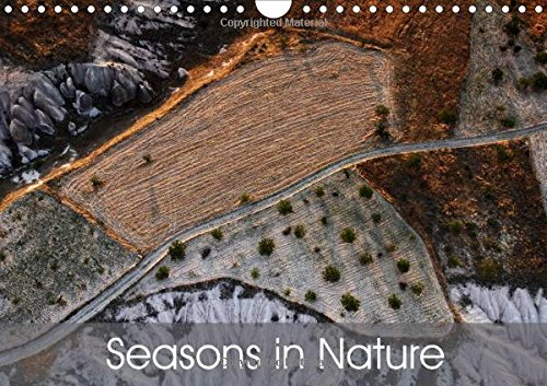 9781325106370: Seasons in Nature 2016: The Nature with its Changing Faces Over the Year is Shown in This Calender.