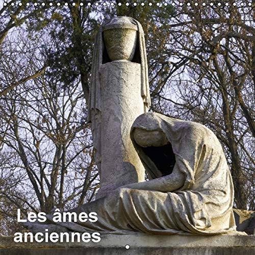 Les Ames Anciennes 2016: Une Promenade dans les Allees du Pere Lachaise (Calvendo Places) (French ...