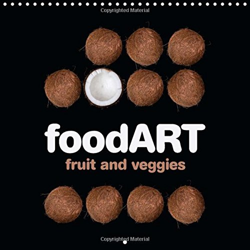 9781325106448: Foodart - Fruit and Veggies 2016: Stylish Cooking (Calvendo Food)