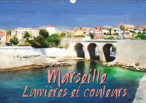 Marseille Lumieres et Couleurs 2016: Serie de 13 Tableaux, pour Partager ou Faire Decouvrir les ...