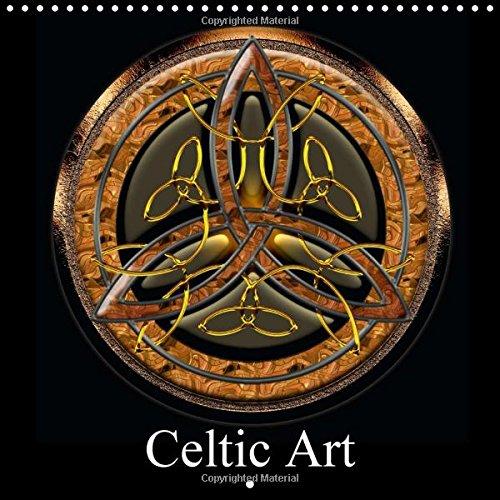 9781325107889: Celtic Art 2016: Rediscover Celtic Art Through This Original Representation (Calvendo Art)