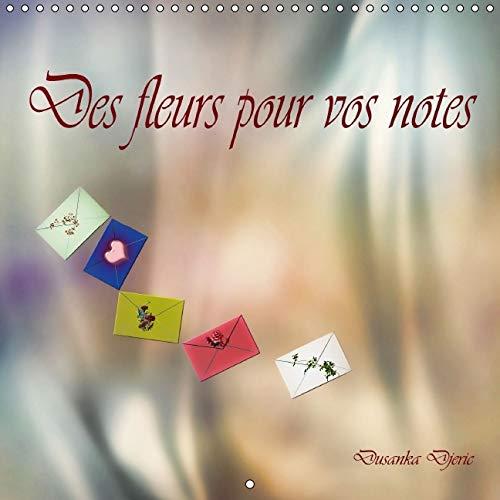 Des Fleurs pour vos Notes 2016: Dessins au Crayon de Couleur avec Montage Numerique. (Calvendo Art)...