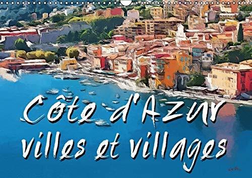 Cote d'Azur Villes et Villages 2016: Serie de 13 Tableaux d'une Selection de Paysages de ...