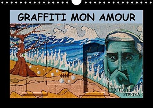 Graffiti Mon Amour 2016: Les Plus Beaux Graffiti Unis dans un Calendrier. (Calvendo Art) (French ...