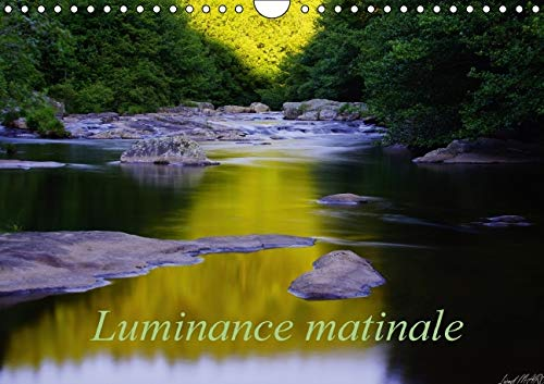 Luminance Matinale 2016: Photos d'Eau Lever du Jour (Calvendo Nature) (French Edition): Lionel...