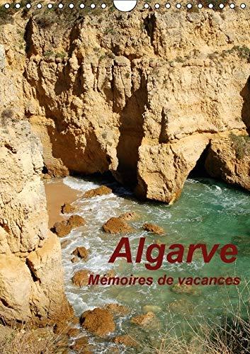 Algarve Memoires de Vacances 2016: Souvenirs Eblouissants de Vacances Passees au Portugal dans la ...