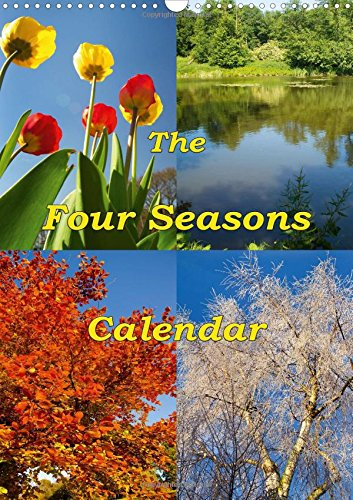 9781325110124: The Four Seasons Calendar 2016: A calendar year of beautiful things (Calvendo Nature)