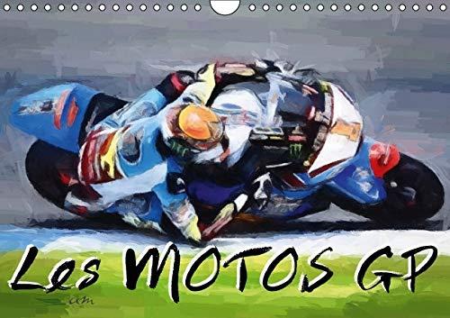 9781325110544: Les motos GP : S�rie de 12 tableaux sur l'univers des courses de motos. Calendrier mural A4 horizontal 2016