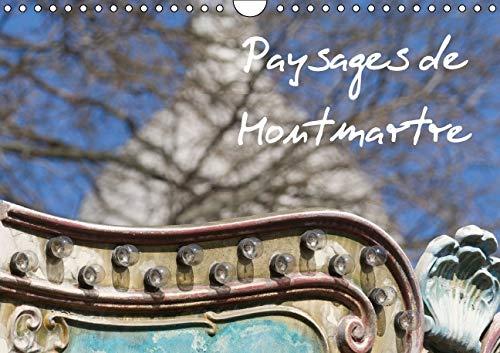 Paysages de Montmartre 2016: Montmartre, le Coeur de Paris (Calvendo Places) (French Edition)