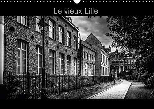 """Le Vieux Lille 2016: Photographies en Noir et Blanc des Rues du """"Vieux Lille"""" (Calvendo ..."""