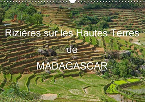 Rizieres sur les Hautes Terres de Madagascar 2016: Paysages de Rizieres en Terrasses de Madagascar ...