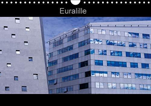 Euralille 2016: Le Nouveau Quartier des Affaires, Euralille, et Ses Vues Inedites (Calvendo Places)...