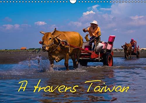 9781325111718: A Travers Taiwan 2016: Impressions Exotiques en Provenance d'Asie. Les Plus Belles Photos de Taiwan (Calvendo Places) (French Edition)
