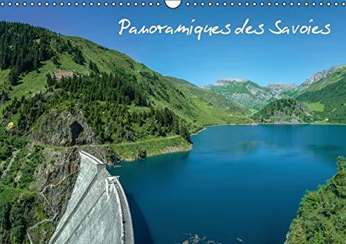 Panoramiques des Savoies 2016: Des Panoramas Entre Lacs et Montagnes (Calvendo Places) (French ...