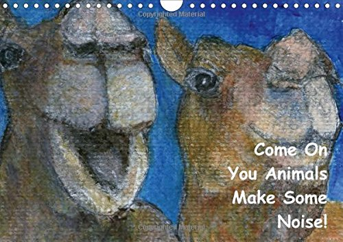 9781325113507: Come on You Animals Make Some Noise! 2016: Children's Animals Calendar with Nursery Rhyme Text and Animal Noises