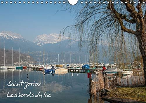 Saint-Jorioz les Bords du Lac 2016: Au Bord du Lac D'annecy (Calvendo Places) (French Edition)...