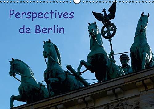 Perspectives de Berlin 2016: Une Ville Vibrante Pendant Toute l'Annee (Calvendo Places) (...