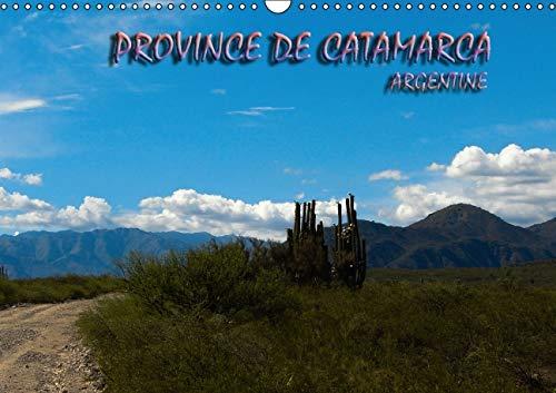 Province de Catamarca - Argentine 2016: Balade en Catamarca, Province d'Argentine (Calvendo ...