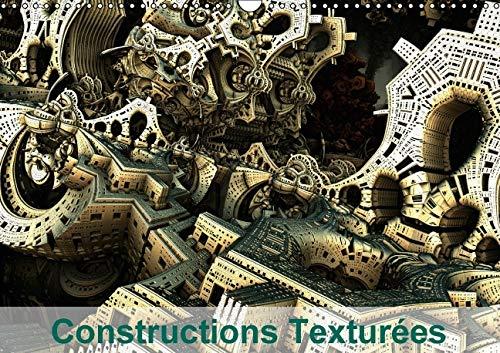 Constructions Texturees 2016: Assemblage et Texture d'Elements d'Architecture (Calvendo ...