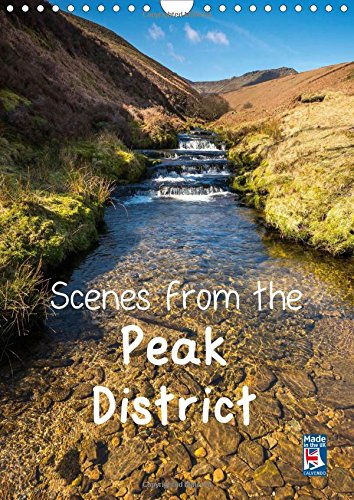 9781325114801: Scenes from the Peak District 2016: A Selection of Favourite Locations in the Peak District Throughout the Seasons (Calvendo Nature)
