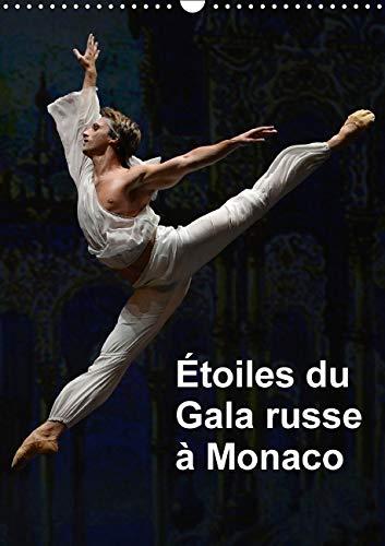 Etoiles du Gala Russe a Monaco 2016: Les Etoiles des Plus Grands Ballets a Monaco Pour le Gala ...