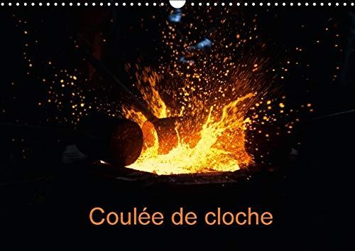 9781325115594: Coulee de cloche 2016: Reportage photographique d'une coulee de cloche (Calvendo Art) (French Edition)