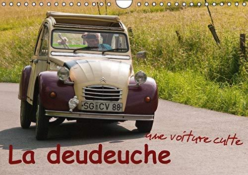 9781325115860: La Deudeuche une Voiture Culte 2016: La 2CV Represente une Passion, une Legende et un Certain