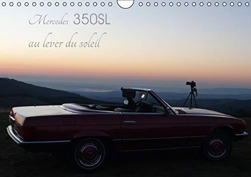 Mercedes 350 SL au Lever du Soleil 2016: Shooting Mercedes 350 SL au Lever du Soleil (Calvendo ...