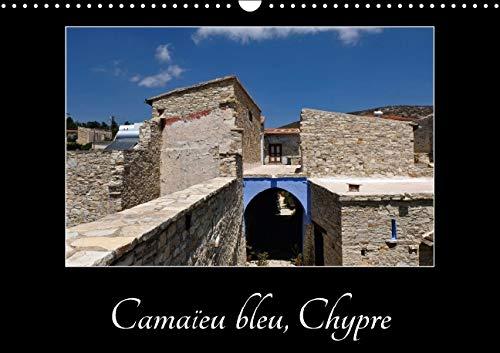Le Bleu de Chypre 2016: Balade Dans un Vieux Village de Montagne Chypriote (Calvendo Places) (...