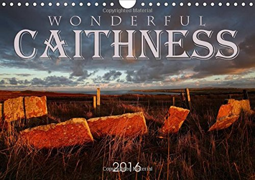 9781325117192: Wonderful Caithness 2016: 12 Stunning Images of the Beautiful Caithness Scenery