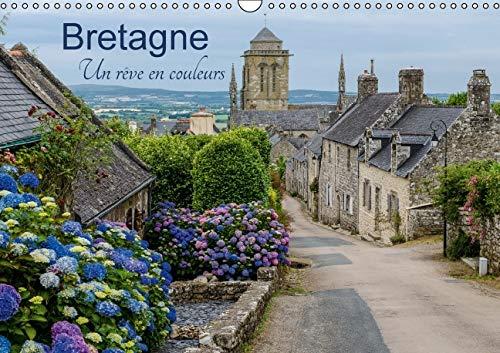 Bretagne un Reve en Couleurs 2016: La Bretagne, une Region Pittoresque (Calvendo Places) (French ...