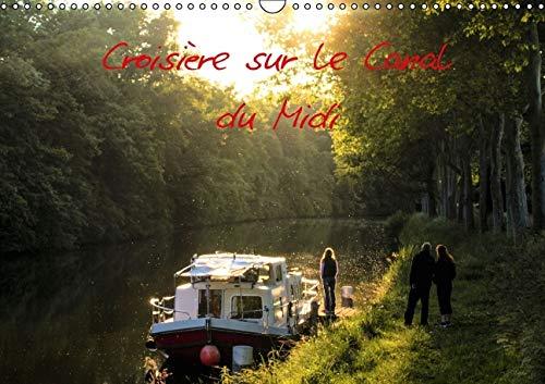 Croisiere sur le Canal du Midi 2016: Decouvrez une Partie du Canal du Midi a Travers ces Quelques ...