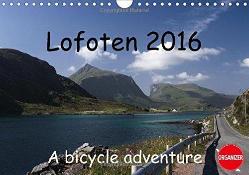 9781325117666: Lofoten 2016 a Bike Adventure: Vibrant Lanscape Photos from the Lofoten Islands of Norway (Calvendo Places)