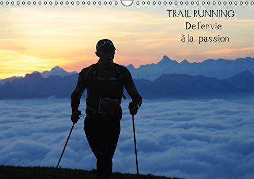 Trail Running de L'envie a la Passion 2016: Des Images de Trailers Dans des Cadres Naturels ...