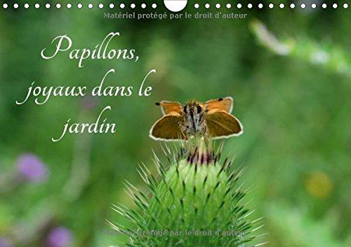 Papillons, joyaux dans le jardin : Des papillons dans les jardins de l'Europe. Calendrier ...