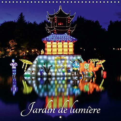 9781325119745: Jardin de Lumiere 2016: Illumination du Jardin de Lumiere (Calvendo Nature) (French Edition)