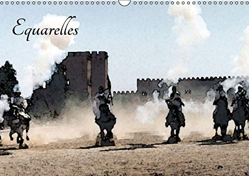 Equarelles 2016: Digigraphies d'Apres Photos (Calvendo Art) (French Edition): Gilles Durantet