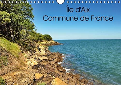 Ile d'Aix Commune de France 2016: Ile d'Aix Est une Commune a Part Entiere du Sud-Ouest ...