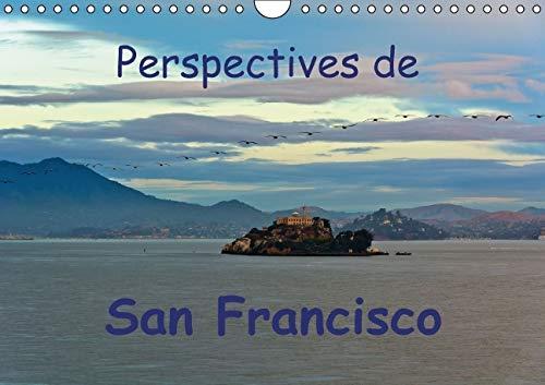 Perspectives de San Francisco 2016: Une Ville ou l'On se Sent Chez Soi (Calvendo Places) (...