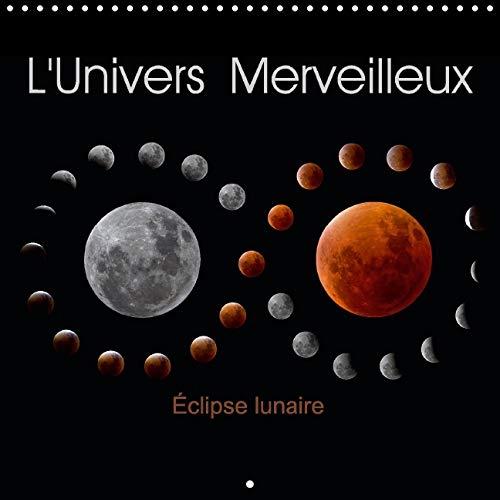 L'Univers Merveilleux 2016: Photos d'Etoiles, du Soleil, de la Lune et de Nebuleuses (...