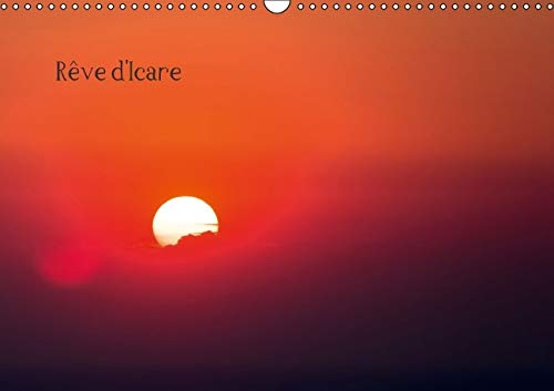 Reve d'Icare 2016: Photographies Aeriennes du Soleil Couchant (Calvendo Nature) (French ...