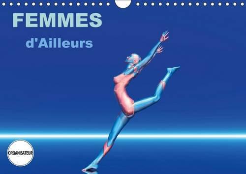 Femmes d'Ailleurs 2016: Femmes, Muses de Mondes Differents (Calvendo Art) (French Edition): ...