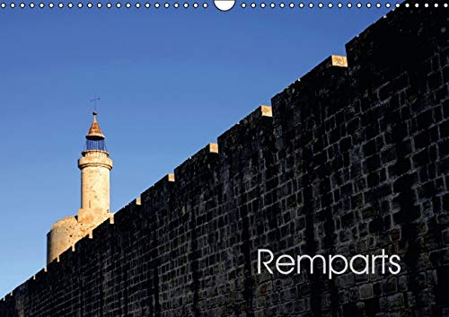 Remparts 2016: Les Remparts d'Aigues-Mortes (Calvendo Places) (French Edition): Patrice ...