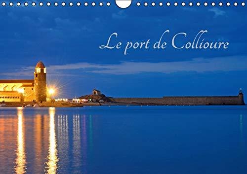 Le Port de Collioure 2016: Un Fort Beau Port (Calvendo Places) (French Edition): Patrice Thebault