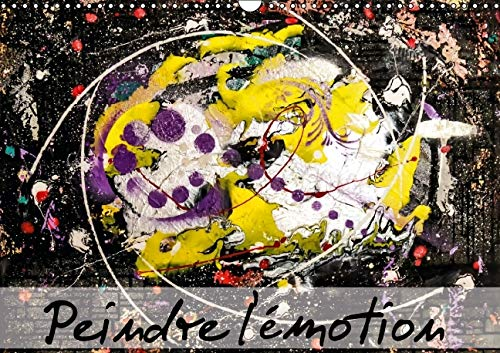 Peindre l'Emotion 2016: Un Pur Bonheur ! (Calvendo Art) (French Edition): Carmen Mocanu