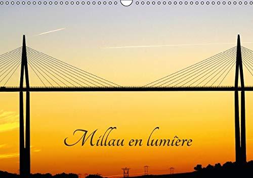 Millau en Lumiere 2016: La Ville de Millau en Aveyron (Calvendo Places) (French Edition): Patrice ...