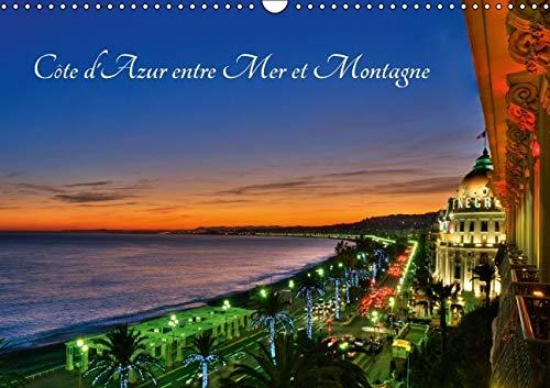 Cote d'Azur Entre Mer et Montagne 2016: La Cote d'Azur Ou la French Riviera, un Espace de...