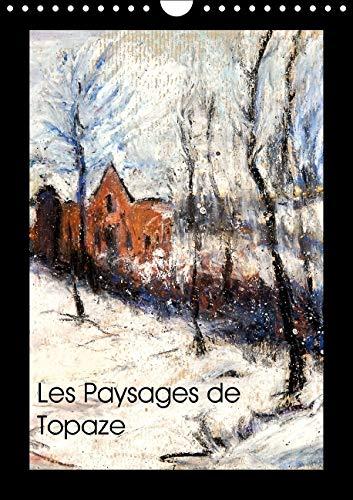 Les Ombres et Lumieres Topaze 2016: Paysages de Campagne aux Crayons Gras et Huiles (Calvendo Art) ...